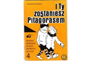 I TY zostaniesz Pitagorasem ;)