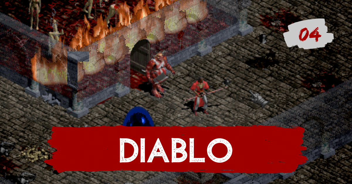 Diablo | PODCAST 04
